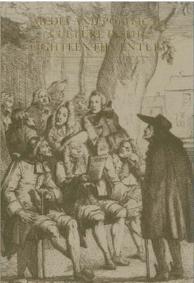 Media and Political Culture in the Eighteenth Century (Paperback)