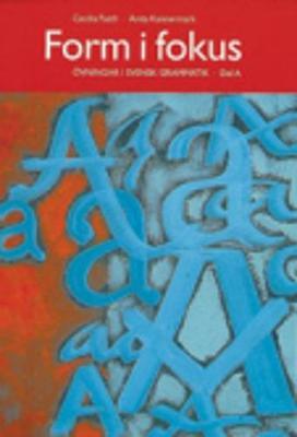 Form I Fokus: Ovningsbok I Svensk Grammatik: Book A (Paperback)