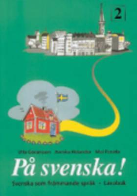 PA Svenska!: Larobok 2 (Paperback)