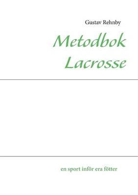 Metodbok Lacrosse (Paperback)