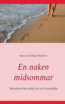 En Naken Midsommar (Paperback)