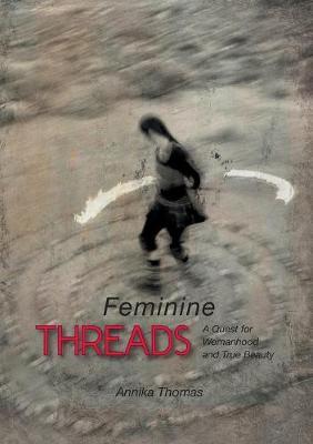Feminine Threads (Paperback)