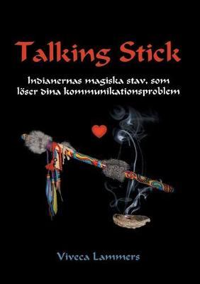Talking Stick (Paperback)