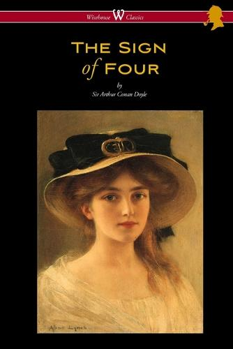 The Sign of Four (Wisehouse Classics Edition - With Original Illustrations by Richard Gutschmidt) (Paperback)