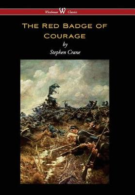 Red Badge of Courage (Wisehouse Classics Edition) (Hardback)