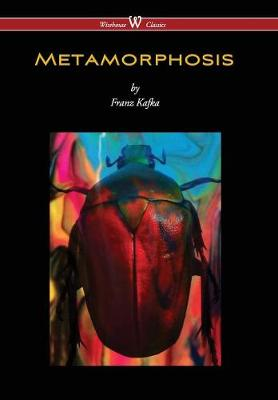 Metamorphosis (Wisehouse Classics Edition) (Hardback)
