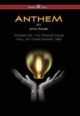 Anthem (Wisehouse Classics Edition) (2016) (Hardback)