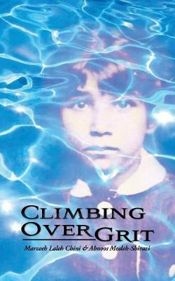 Climbing Over Grit (Paperback)