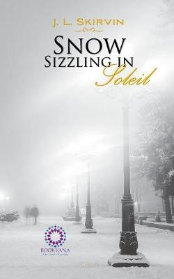 Snow Sizzling in Soleil (Paperback)