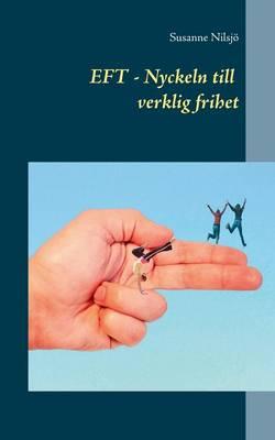 Eft Nyckeln Till Verklig Frihet (Paperback)