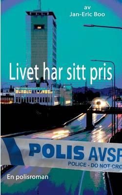 Livet Har Sitt Pris (Paperback)