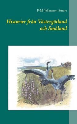 Historier Fran Vastergotland Och Smaland (Paperback)