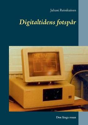 Digitaltidens Fotsp�r (Paperback)