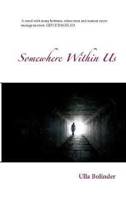 Somewhere Within Us (Paperback)