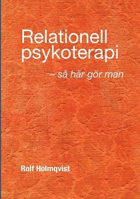 Relationell Psykoterapi - S� G�r Man (Paperback)