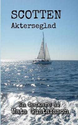 Scotten Akterseglad (Paperback)