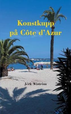 Konstkupp P C te D azur (Paperback)