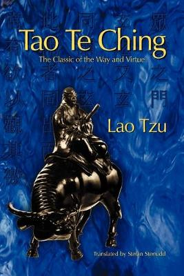 Tao Te Ching: The Classic of the Way and Virtue (Paperback)