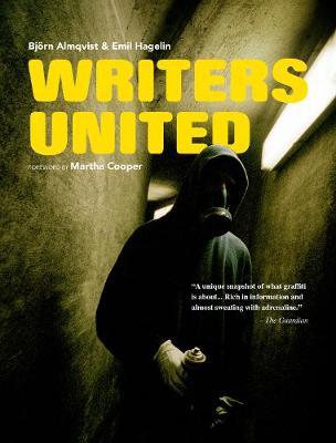 Writers United: The Story About WFUC - A Swedish Graffiti Crew (Paperback)