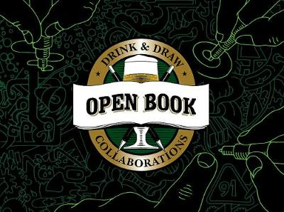 Open Book: Drink & Draw Collaborations (Hardback)