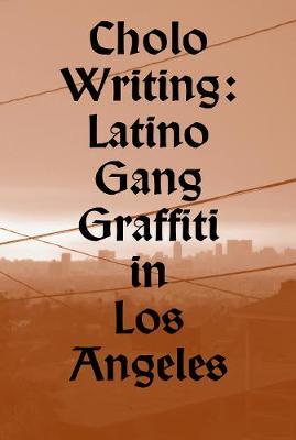 Cholo Writing (Paperback)