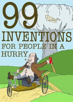 99 Inventions For People In A Hurry (Paperback)