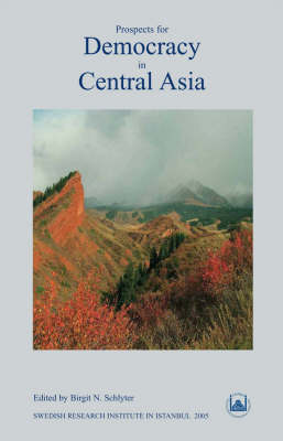 Prospects for Democracy in Central Asia - Transactions v. 15 (Paperback)