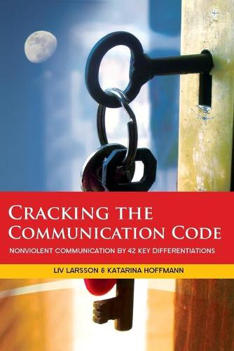 Cracking the Communication Code (Paperback)