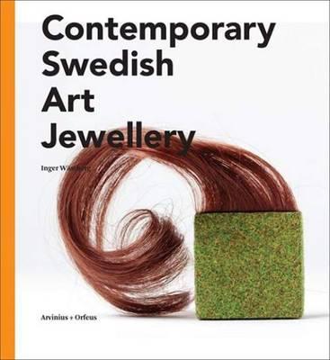Contemporary Swedish Art Jewellery (Paperback)