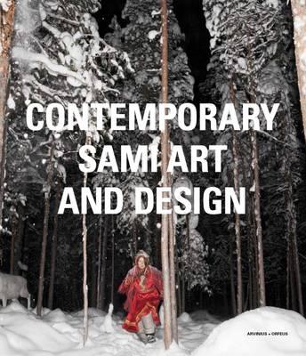 Contemporary Sami Art and Design (Hardback)
