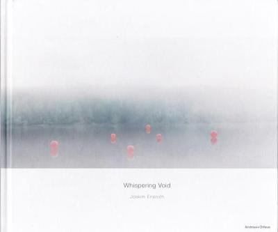 Joakim Eneroth - Whispering Void (Hardback)
