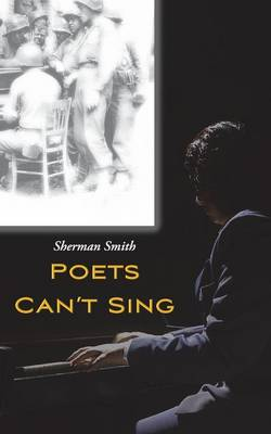 Poets Can't Sing (Paperback)