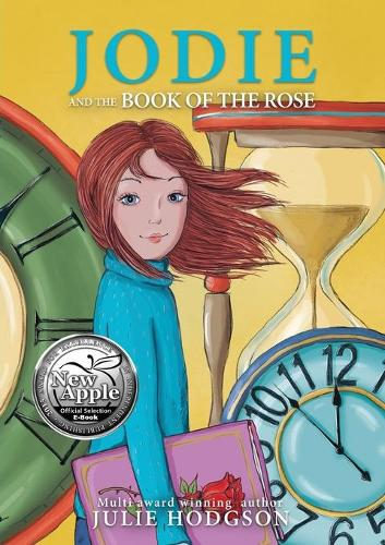 Jodie and the Book of the Rose (Paperback)