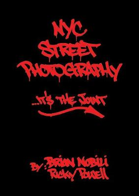 Nyc Street Photography... It's The Joint (Hardback)