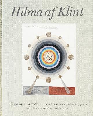 Hilma af Klint Catalogue Raisonne Volume V: Geometrical Studies and Other Works (1916-1920) (Hardback)