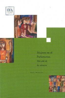 Mujeres En El Parlamento: Mas Alla De Los Numeros (Paperback)