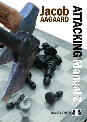 Attacking Manual: Technique and Praxis: v. 2 (Paperback)