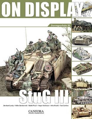 On Display: Vol. 2: Sturmgeschutz III (Paperback)