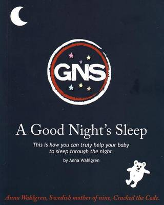 GNS: A Good Night's Sleep (Paperback)