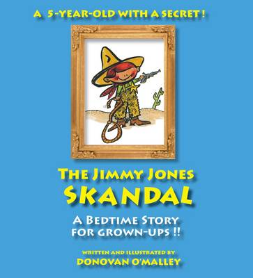 The Jimmy Jones Skandal: A Humorous Bedtime Story for Grown-ups Only! (Paperback)