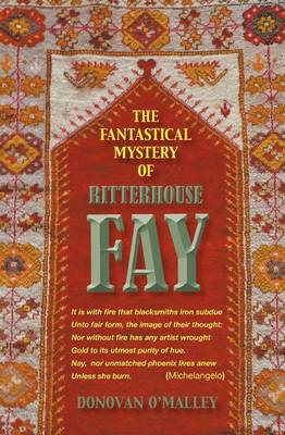 The Fantastical Mystery of Ritterhouse Fay (Paperback)