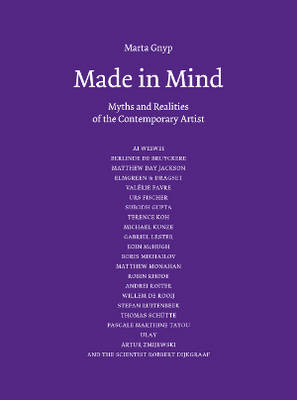 Made in Mind - Myths and Realities of the Contemporary Artists (Paperback)