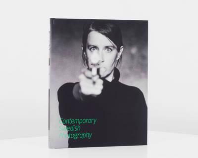 Contemporary Swedish Photography (Hardback)