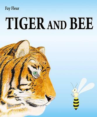 Tiger and Bee (Hardback)