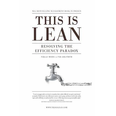 This is Lean: Resolving the Efficiency Paradox (Paperback)