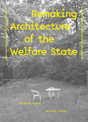 Future People's Palaces: Remaking the Architecture of the Welfare State (Paperback)