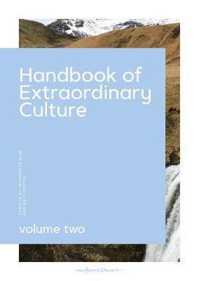 Handbook To Extraordinary Culture Vol 2 (Hardback)