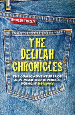The Delilah Chronicles (Paperback)