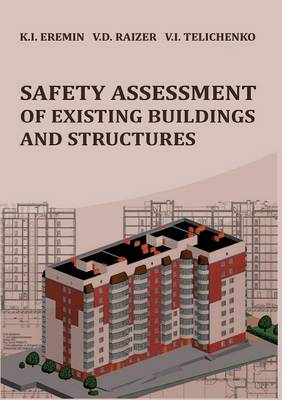 Safety Assessment of Existing Buildings and Structures (Paperback)
