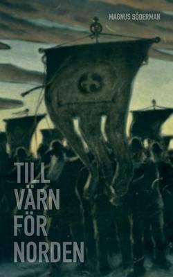 Till Varn for Norden (Paperback)